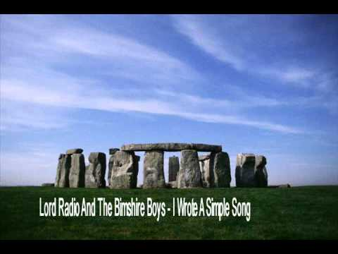 Lord Radio And The Bimshire Boys - I Wrote A Simple Song.wmv