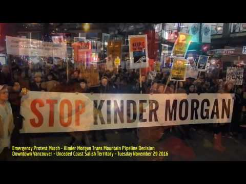 HiMY SYeD - Emergency March, Kinder Morgan Trans Mountain Pipeline Decision, Vancouver BC 11/26/2016
