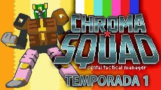 CHROMA SQUAD - Temporada 1: O Mestre-Churrasqueiro! [ 60FPS PC Gameplay ]