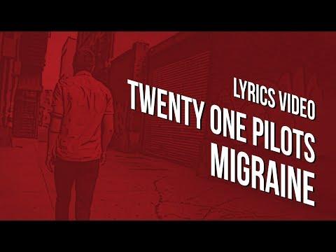 lyrics-video-:-twenty-one-pilots---migraine