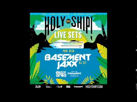 Basement Jaxx - Holy Ship ! Pool Deck DJ Set - February 19th 2015