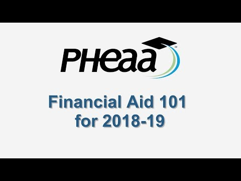 Student Financial Aid 101 for 2018-19, by PHEAA