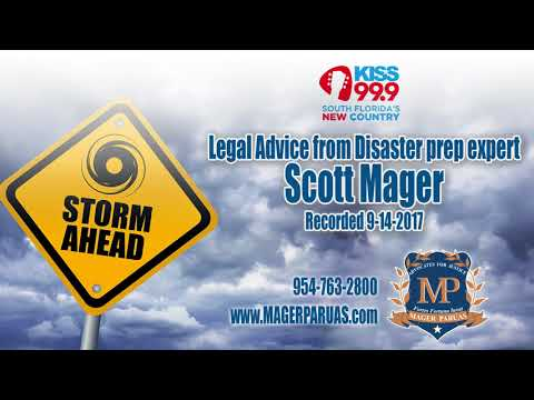 Legal Advice from Attorney and Disaster Prep expert Scott Mager.