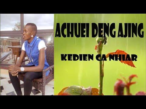 Achuei Deng Ajiing ~New Song ~NHIER