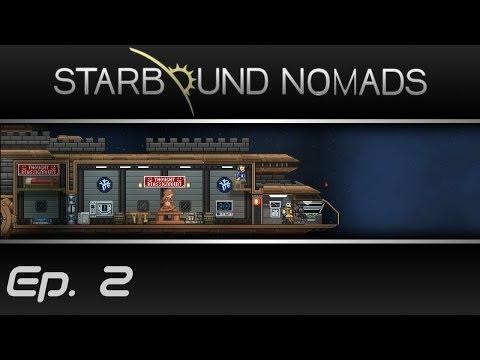 The Starbound Nomads - Ep. 2 -Underground Excavation