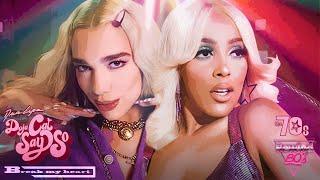 Dua Lipa & Doja Cat - MY HEART SAYS Break My Heart x Say So 🍸 (Mashup)   MV