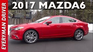 2017 Mazda6 I Grand Touring Feedback on Everyman Driver
