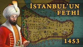 İstanbul'un Fethi (1453) | Fatih'in Savaşları #1