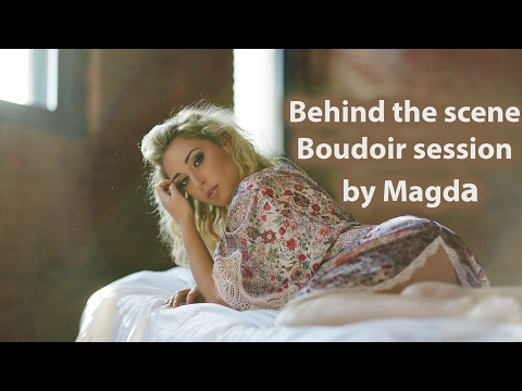 Behind The Scene Boudoir Session By Magda