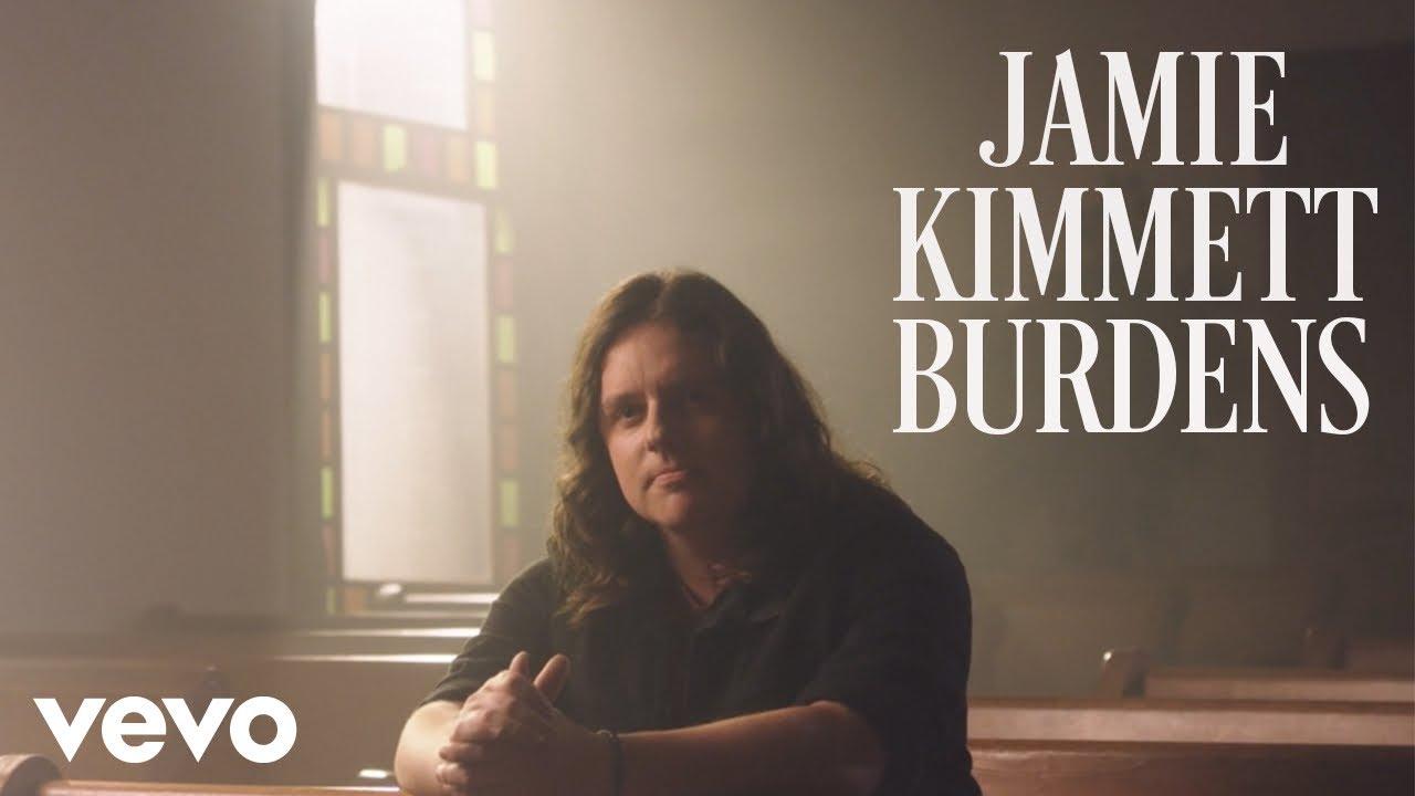 Jamie Kimmett - Burdens (Official Music Video)