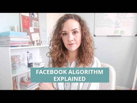FACEBOOK ALGORITHM 2018: HOW TO BEAT IT