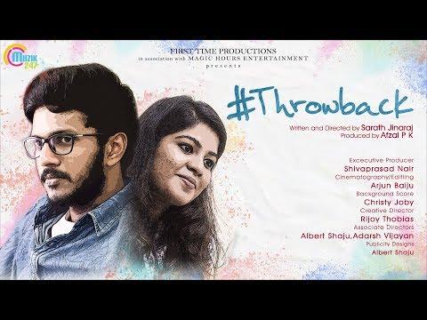 #Throwback | Malayalam Short Film With English Subtitles | Sarath Jinaraj | Official