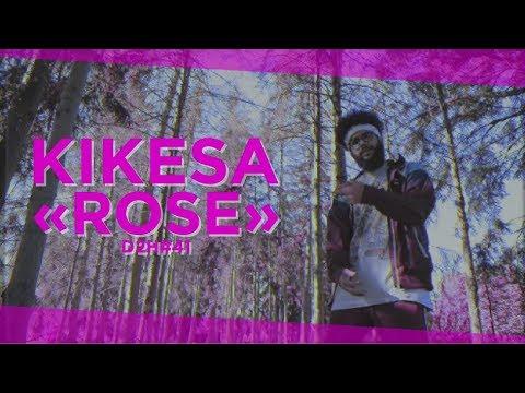 KIKESA -  ROSE (DDH#41)