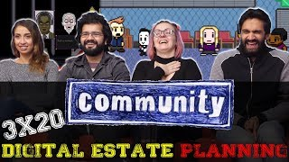 Community - 3x20 Digital Estate Planning - Group Reaction