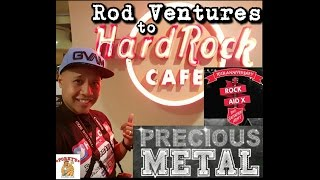 Rod Ventures to HardRock Cafe Guam-10th Rock Aid Event Salvation Army / Live music by Precious Metal