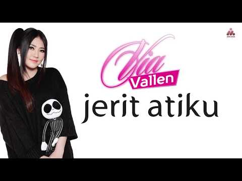 Via Vallen - Jerit Atiku (Official Lyric Video)