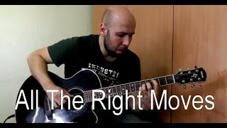 OneRepublic - All The Right Moves Fingerstyle Guitar Cover