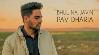 Gambar cover Bhul Na Javin - Pav Dharia