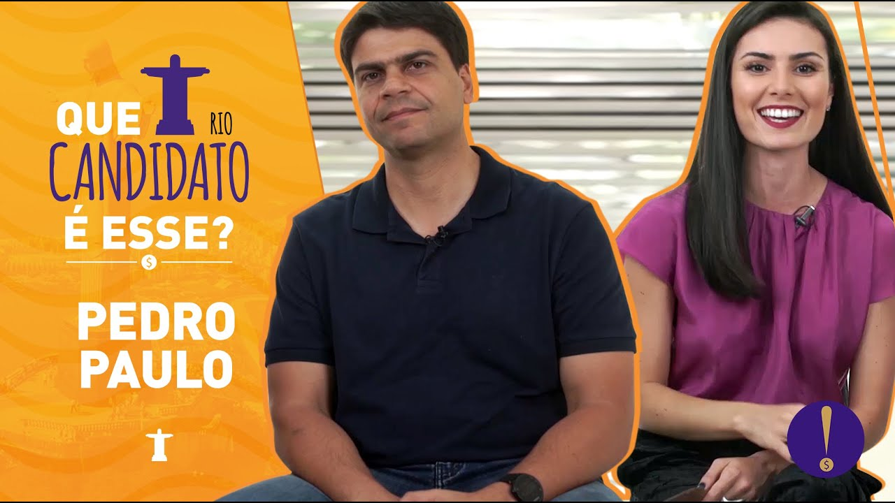 NATHALIA ARCURI - Entrevista: Pedro Paulo - Que Candidato é esse?