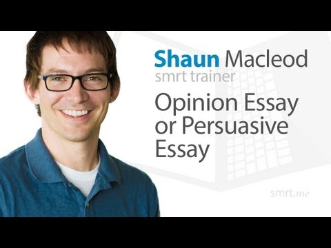 Opinion Essay or Persuasive Essay