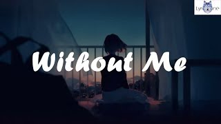 halsey - without me // lyrics | halsey - without me (Lyrics / Lyric Video)