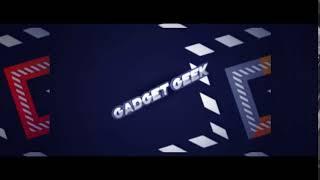 Gadget Geek Intro