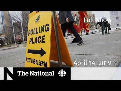The National for Sunday, April 14, 2019  —  B.C. Gas, Alberta Election, Kashechewan Evacuation
