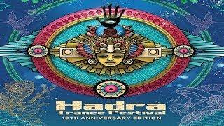 Hadra Trance Festival Vol. 10 (Anniversary Edition) [PSYTRANCE PART]