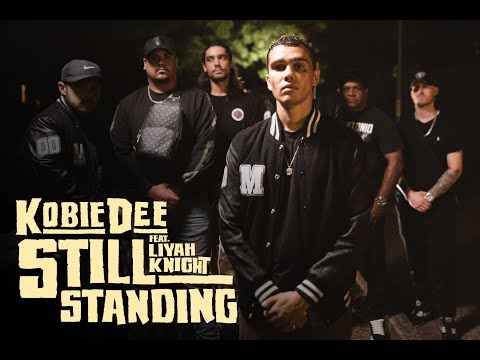 Kobie Dee - Still Standing ft. Liyah Knight
