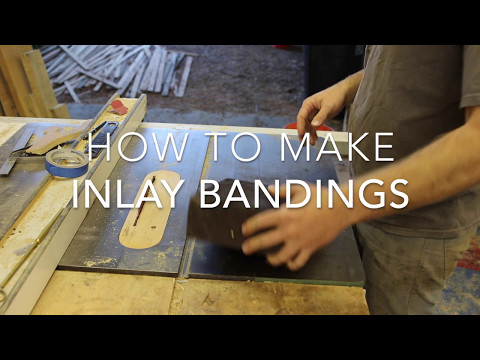 How To Make Inlay Bandings
