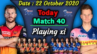 IPL 2020 - Match 40 | Rajasthan Royals vs Sunrisers Hyderabad Playing xi | SRH vs RR Playing 11