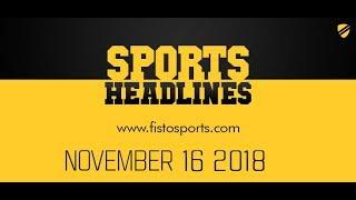 16.11.2018 | Fisto5 | Fisto Sports Headlines
