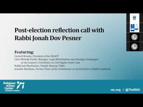 Post-Election Reflection Call With the Religious Action Center, NAACP and Lawyers