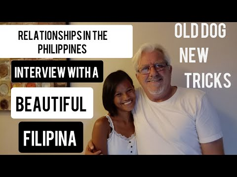 Relationships in the Philippines Interview with a Beautiful Filipina Old Dog New Tricks May 8 2020