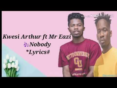 nobody-lyrics-|-kwesi-arthur