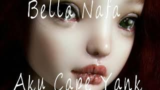Download lagu Bella nafa Aku Cape Yank MP3