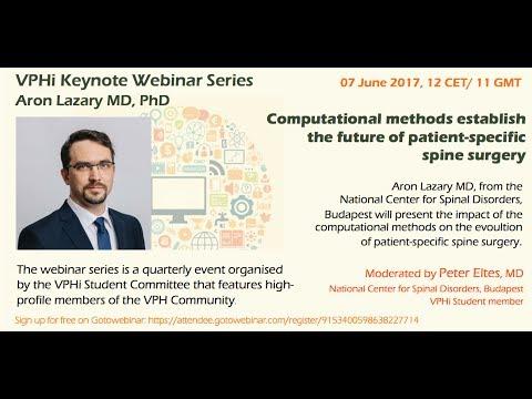 VPHi webinar - Computational methods establish the future of patient-specific spine surgery