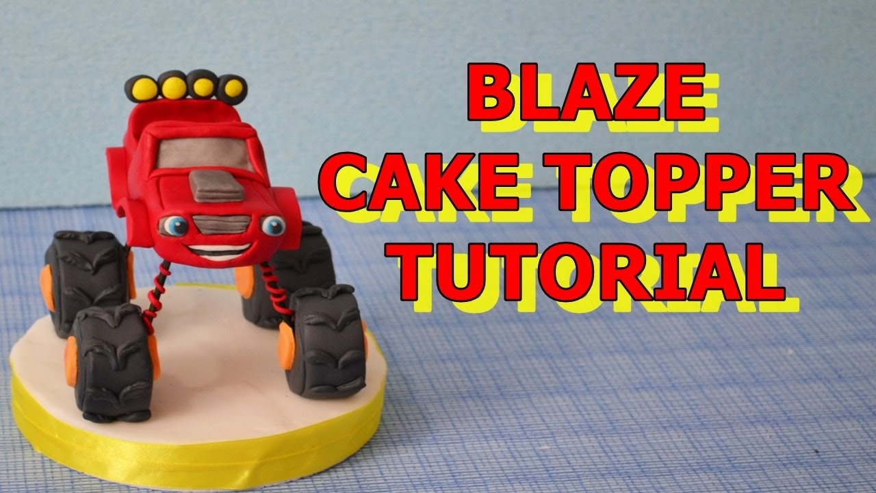 Blaze Monster Machines Cake Topper Fondant Tutorial
