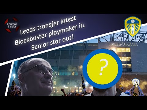 Exclusive | Leeds agree personal terms of blockbuster transfer as rivals plot shock Elland Road raid