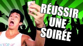 COMMENT RÉUSSIR UNE SOIRÉE - MDR#47