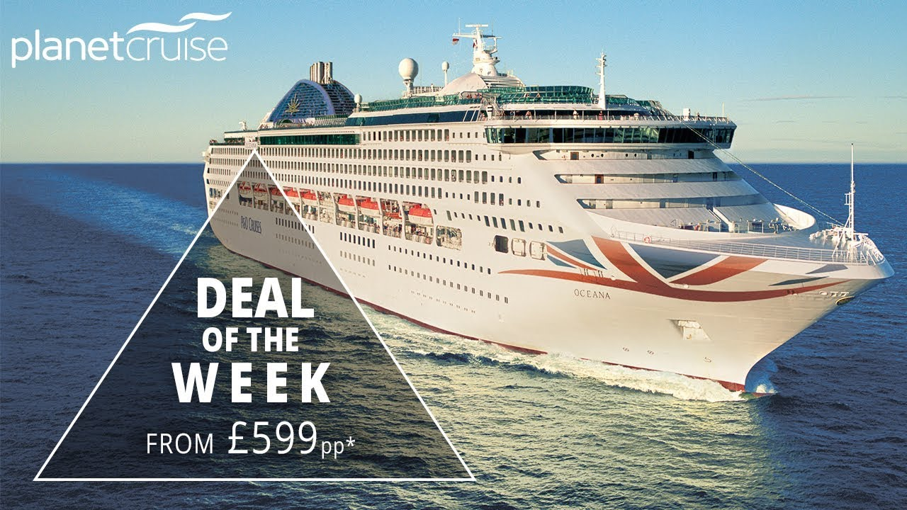 7 night mediterranean on po oceana from 599pp planet cruise 7 night mediterranean on po oceana from 599pp planet cruise deals of the week baanklon Images