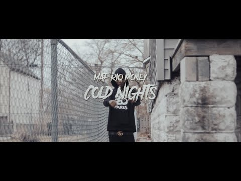 MAF Riq Money - Cold Nights (Official Video)| Shot By🎥: @youngwill2
