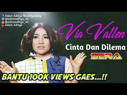 VIA VALLEN - CINTA DAN DILEMA (Official Video Lirik)