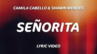 Gambar cover Señorita (Lyrics) - Shawn Mendes, Camila Cabello