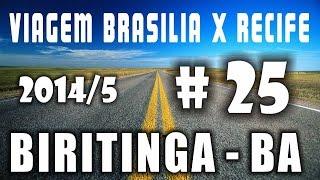 VIAGEM BRASILIA X RECIFE 2014/5- P-25 BIRITINGA-BA