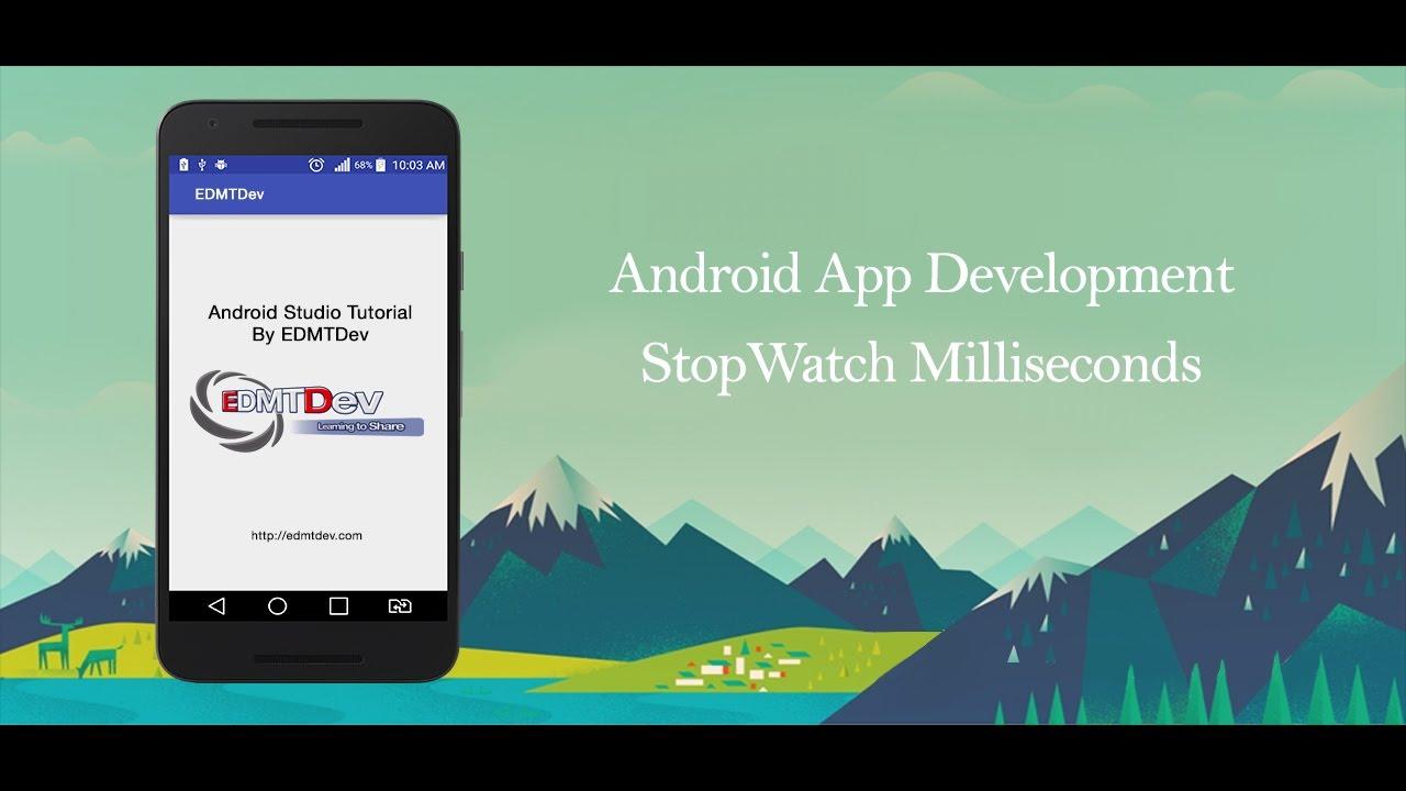 Android Studio Tutorial - Stop Watch Milliseconds