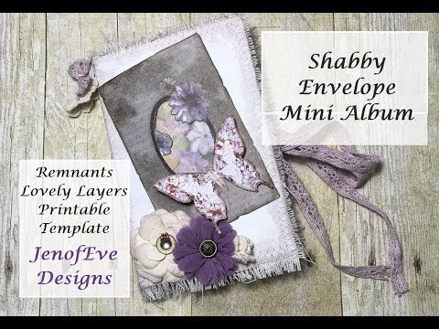 Shabby Envelope Album JenofEve Designs Remnants Lovely Layers Printable Template Design Team