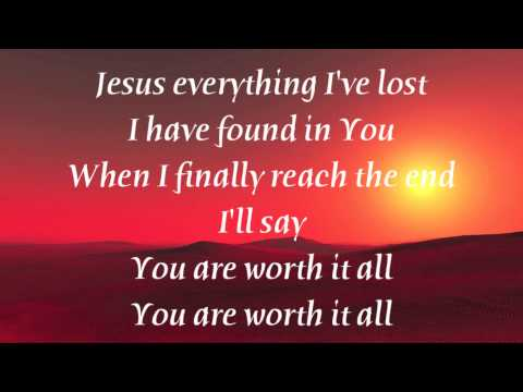 Meredith Andrews - Worth it All with lyrics