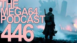 MEGA64 PODCAST: EPISODE 446