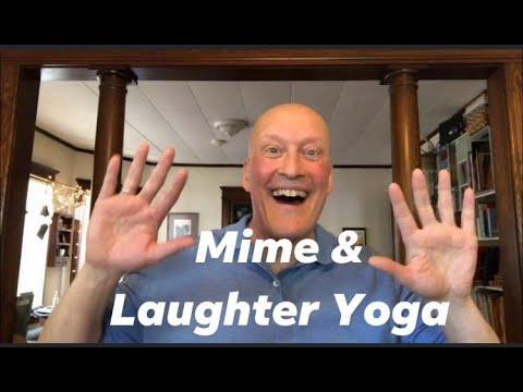 Mime Laughter Yoga Robert Rivest Youtube